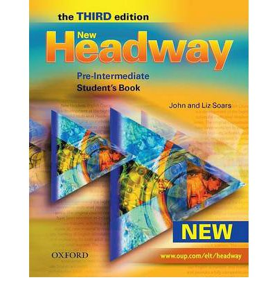 New Headway: Student's Book Pre-intermediate level: Six-Level General English Course for Adults