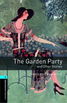 Oxford bookworms library stage 5 the garden party and other stories 1800 headwords for The garden party katherine mansfield