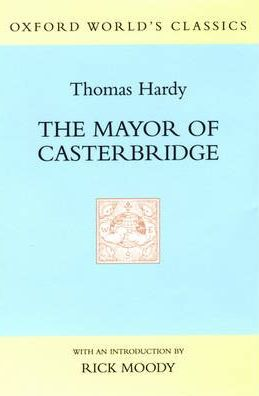thomas hardys the mayor of casterbridge essay Mayor of casterbridge essaysthe thomas hardy novel, the mayor of casterbridge - the story of a man of character, delivers exactly what the title states the.