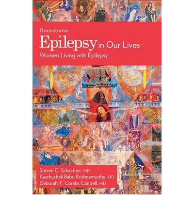 Epilepsy in Our Lives : Women Living with Epilepsy