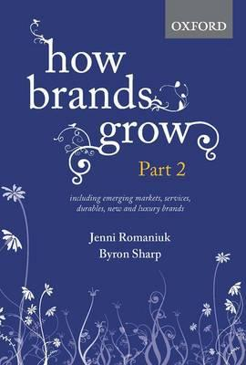 How Brands Grow: Part 2 : Emerging Markets, Services, Luxury Brands and Durables