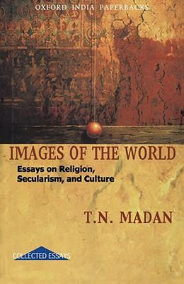 images of the world essays on religion secularism and culture