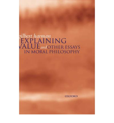 explaining value and other essays in moral philosophy Browse and read explaining value and other essays in moral philosophy explaining value and other essays in moral philosophy spend your few moment to read a book even.