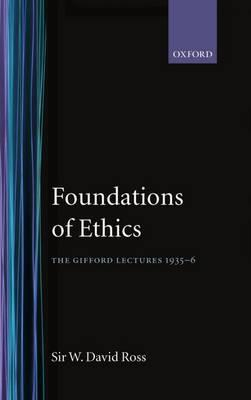 Free ebooks way of life literature page 268 download ebooks for android the foundations of ethics the gifford lectures 1935 6 by sir william d ross pdf fandeluxe Image collections