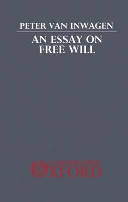 An Essay on Free Will