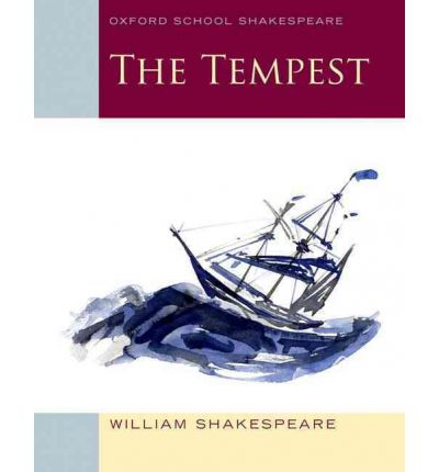 The Oxford School Shakespeare: The Tempest