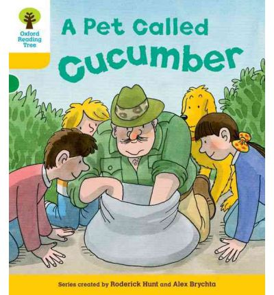Oxford Reading Tree: Level 5: Decode and Develop a Pet Called Cucumber