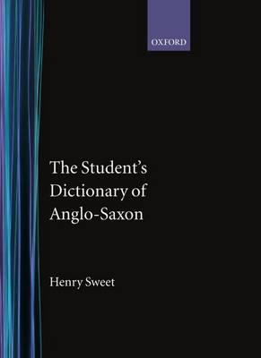 Bilingual multilingual dictionaries free ereader books texts download epub ebooks free the students dictionary of anglo saxon by henry sweet pdf fandeluxe Images