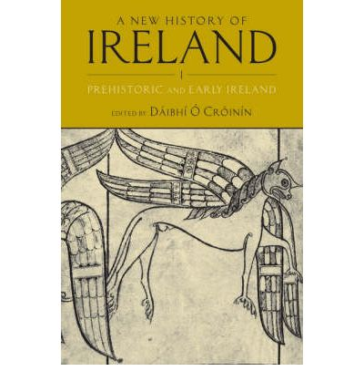 A New History of Ireland: Vol. 1