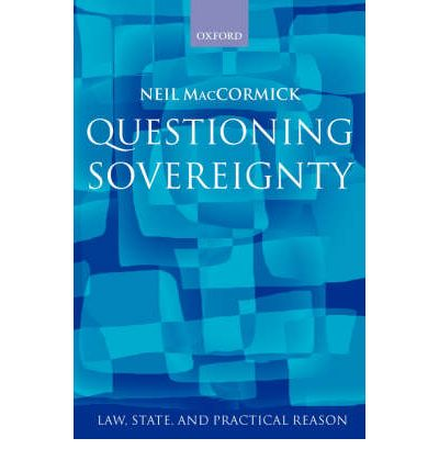 Questioning Sovereignty : Law, State and Nation in the European Commonwealth