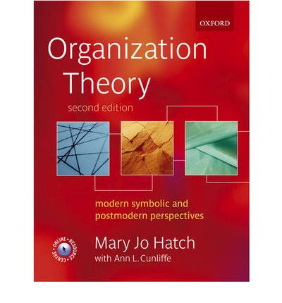hatch and cunliffe Buy organization theory: modern, symbolic, and postmodern perspectives 3 by mary jo hatch, ann l cunliffe (isbn: 9780199640379) from amazon's book store everyday low prices and free delivery on eligible orders.