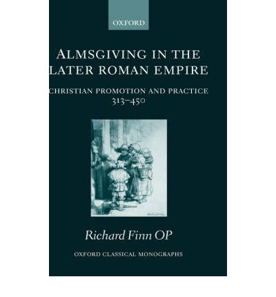 Almsgiving in the Later Roman Empire