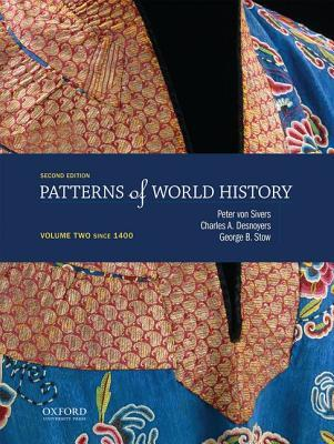 Patterns of World History : Volume Two: Since 1400