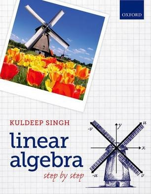 Linear Algebra : Step by Step