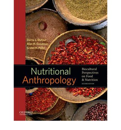 Nutritional anthropology professor of anthropology darna for Anthropology of food and cuisine