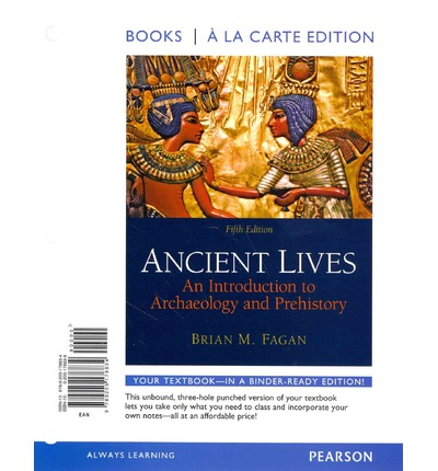 Ancient lives fagan