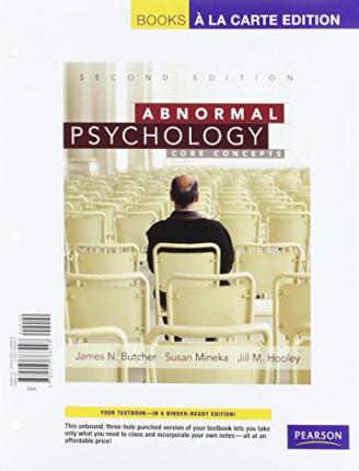 Abnormal Psychology : Core Concepts