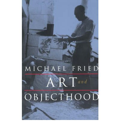 art and objecthood essays and reviews Much acclaimed and highly controversial, michael fried's art criticism defines the contours of late modernism in the visual arts this volume contains twenty-seven.