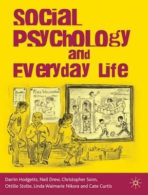Social Psychology and Everyday Life
