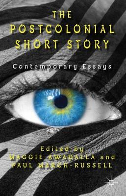 the postcolonial short story contemporary essays The postcolonial short story: contemporary essays ebook: maggie awadalla, paul march-russell: amazoncommx: tienda kindle.