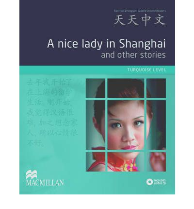A Nice Lady in Shanghai and Other Stories : Turquoise Level