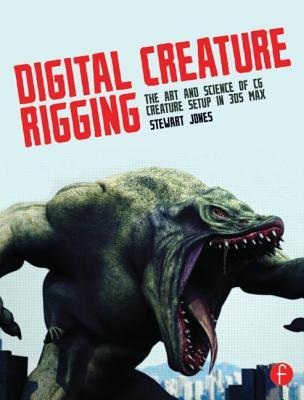 Download Book Digital Creature Rigging The Art And Science Of Cg