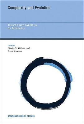 Complexity and Evolution : Toward a New Synthesis for Economics