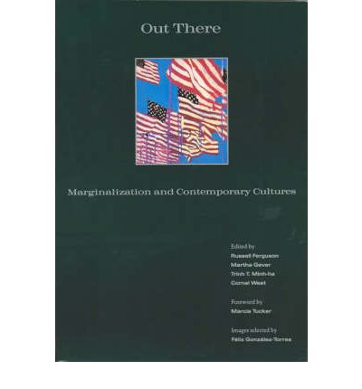 Out There : Marginalization and Contemporary Culture