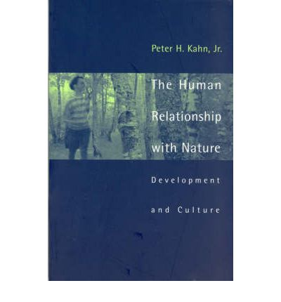 The Human Relationship with Nature : Development and Culture