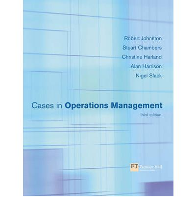 cases in operations management Business case studies, operations management case study  richard b chase is considered the founder of the field of service operations management speaks on building trust shantanu dutta shantanu dutta is currently the vice dean for graduate programs at marshall school of business usc.