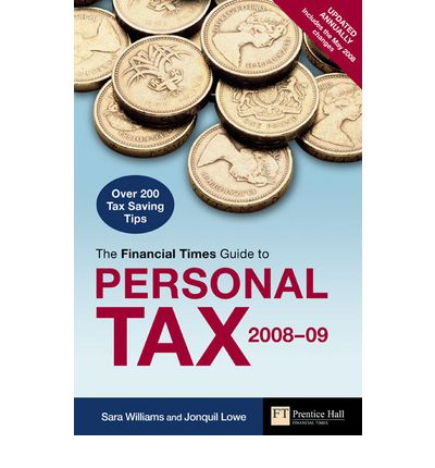 """Financial Times"" Guide to Personal Tax 2008-2009"