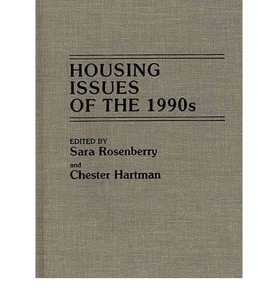 Housing Issues of the 1990s
