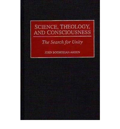Science, Theology and Consciousness