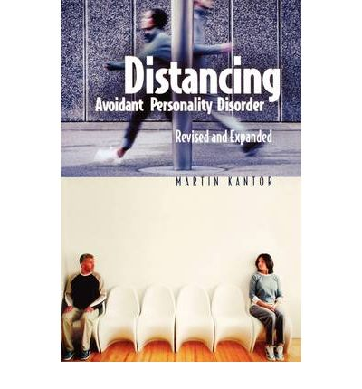 Distancing : Avoidant Personality Disorder