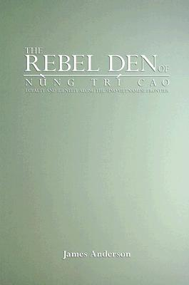 Rebel Den of Nung Tri Cao