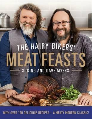 The Hairy Bikers' Meat Feasts