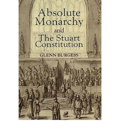 a history of the absolute monarchy in england British history  the monarchy  king james ii  also accepted that he would  share power with parliament and would not rule as an 'absolute' monarch as his .