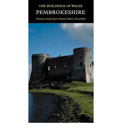 Pembrokeshire : The Buildings of Wales