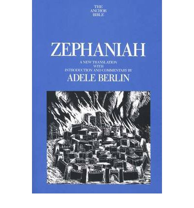 Free book on cd downloads Zephaniah : A New Translation with Introduction and Commentary 0300140800 by Adele Berlin in italiano CHM