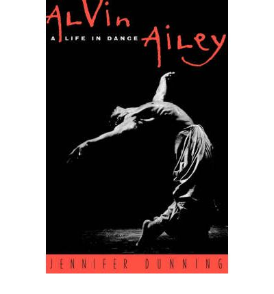 Alvin Ailey : A Life in Dance