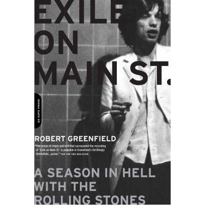 Exile on Main Street : A Season in Hell with the