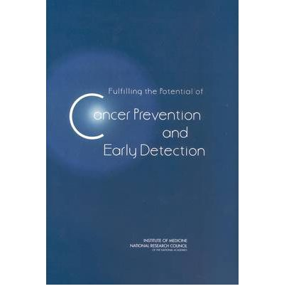 Fulfilling the Potential for Cancer Prevention and Early Detection