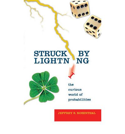 Download gratuiti di torrent per audiolibri Struck by Lightning : The Curious World of Probabilities in italiano PDF RTF by Jeffrey S. Rosenthal, Joseph Henry Press, 9780309097345