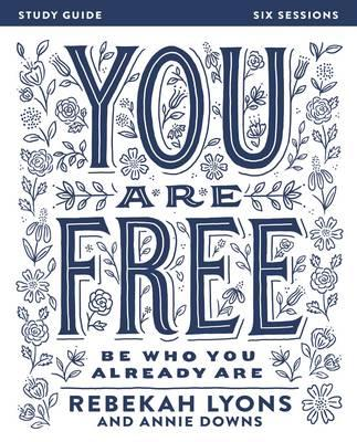You are Free Study Guide : Be Who You Already are