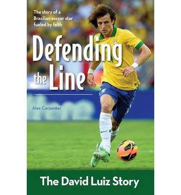 Defending the Line : The David Luiz Story