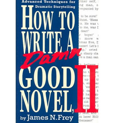 how to write a damn good novel Buy the hardcover book how to write a damn good novel by james n frey at indigoca, canada's largest bookstore + get free shipping on reference and language books over $25.