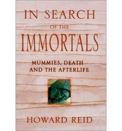 In Search of Immortals