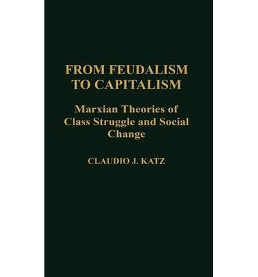 feudalism and capitalism In other words, it'd be capitalism for bosses, and feudalism for workers now, as  much as this might sound like a caricature, it's actually the way.