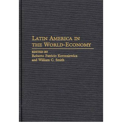 an introduction to the history and economy of latin america Friday, august 29: introduction to the history of latin america – principal themes  week 8 – habsburg institutions and the colonial economy in spanish america.