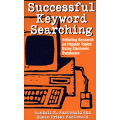 Successful Keyword Searching : Initiating Research on Popular Topics Using Electronic Databases